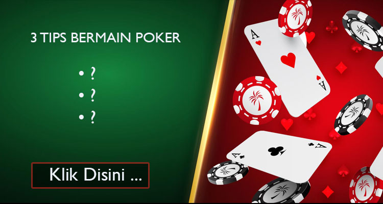 3-Tips-Bermain-Poker-Online